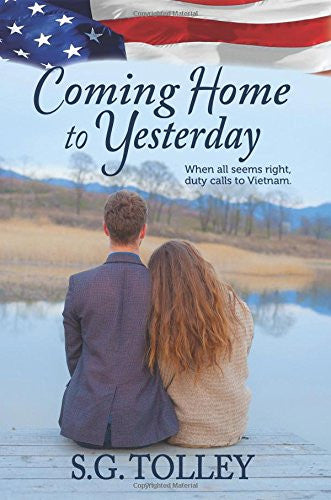 Coming Home to Yesterday - Steve Tolley