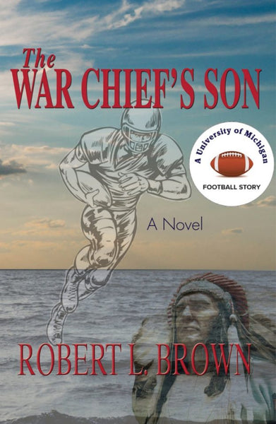 The War Chief's Son - Robert L. Brown