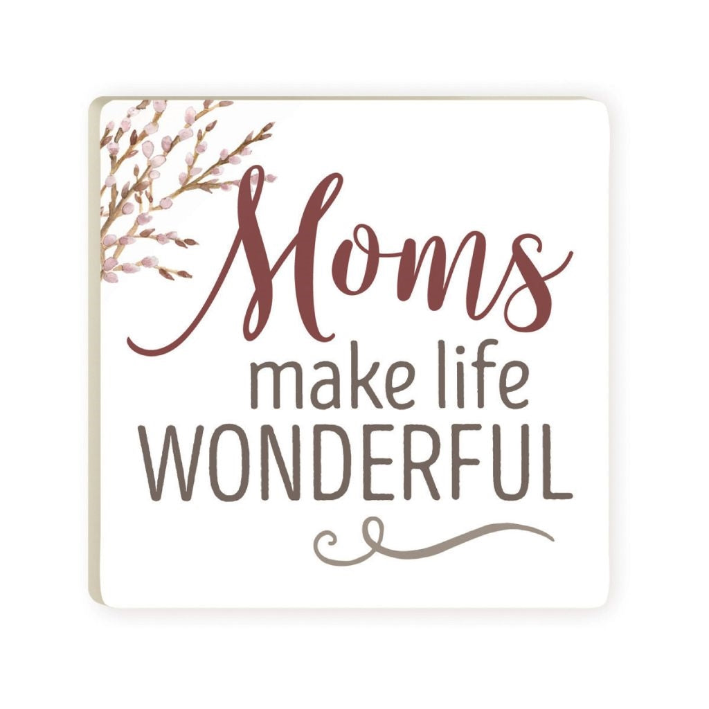 Moms Make Life Coaster