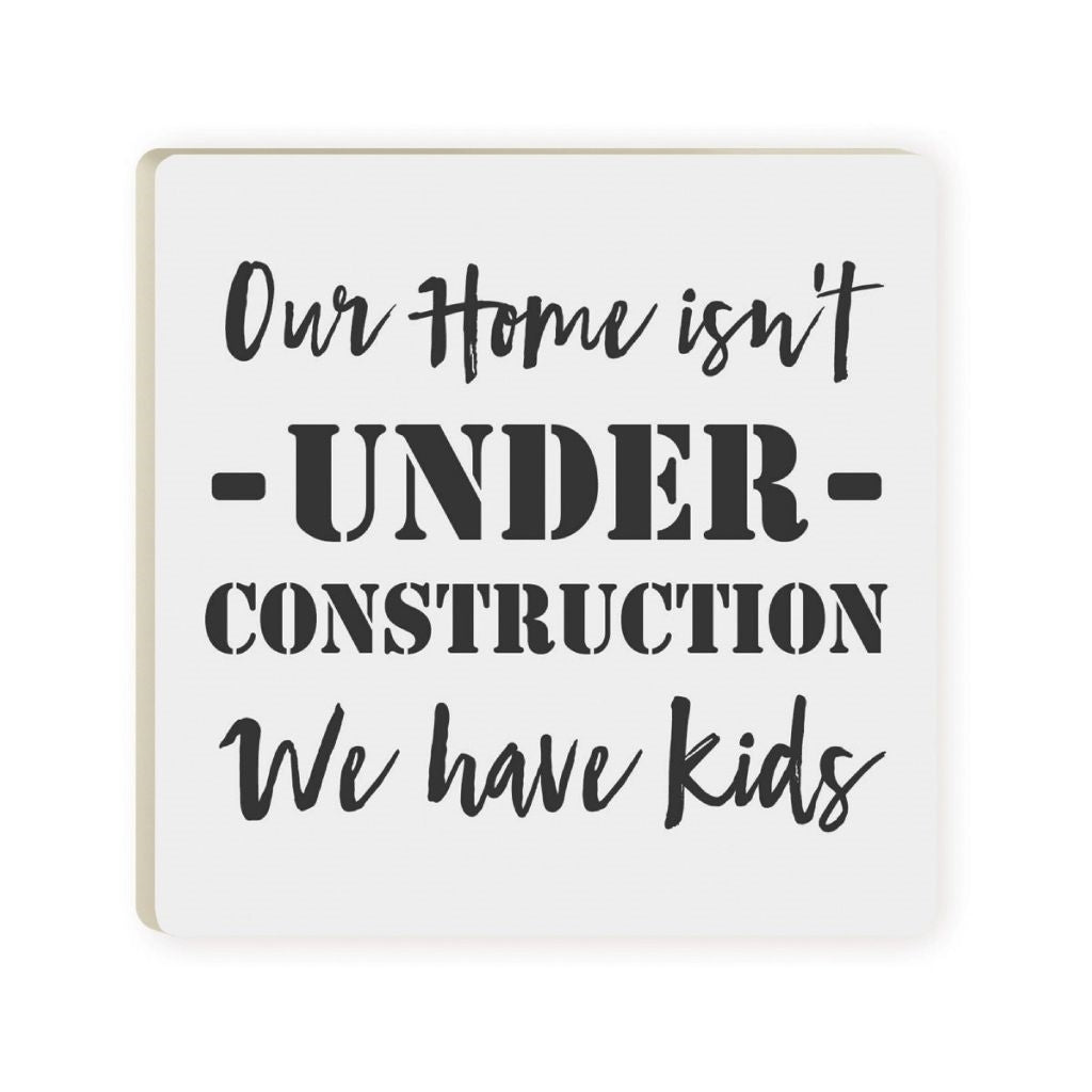 We Have Kids Coaster
