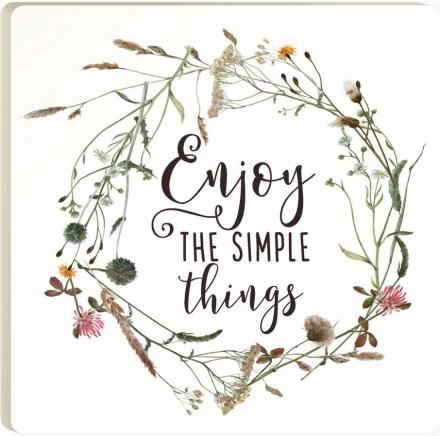 Enjoy The Simple Things Coaster