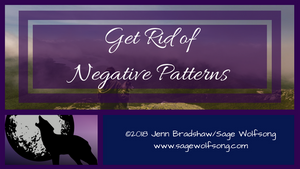 Get Rid of Your Negative Patterns