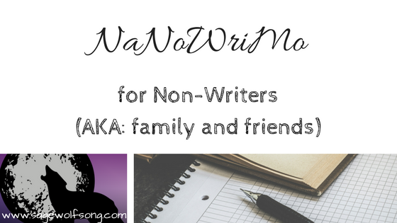 NaNoWriMo Survival for Family Members