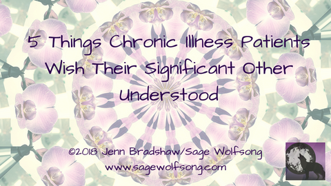 blog title graphic 5 things chronic illness patients wish their significant other understood