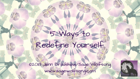 blog title - 5 ways to redefine yourself