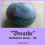 Breathe Meditation Stone