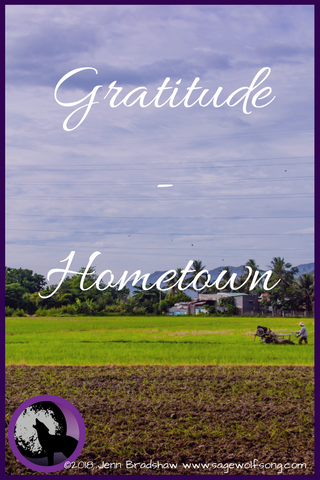 Gratitude for my Hometown - a 40 Days of Gratitude Blog Post about anxiety, mental health and healing.