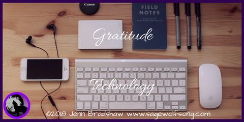 The 40 Day Gratitude Challenge continues with Technology on Sage Wolfsong Creations blog