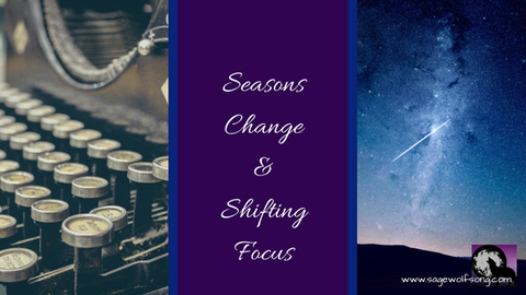 sage wolfsong blog title for focus shift