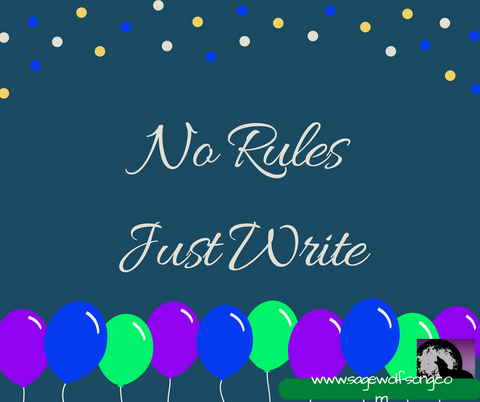 sage wolfsong blog graphic no rules just write