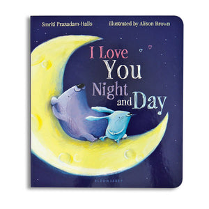 I Love You Night and Day Board Book