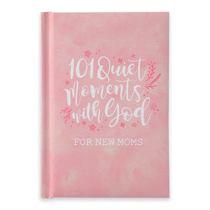 101 Quiet Moments with God for New Moms