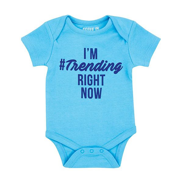 "Baby Bodysuit- ""I'm Trending Right Now"""