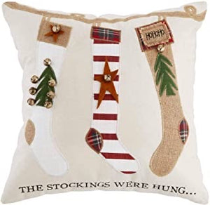Stocking's Were Hung Pillow