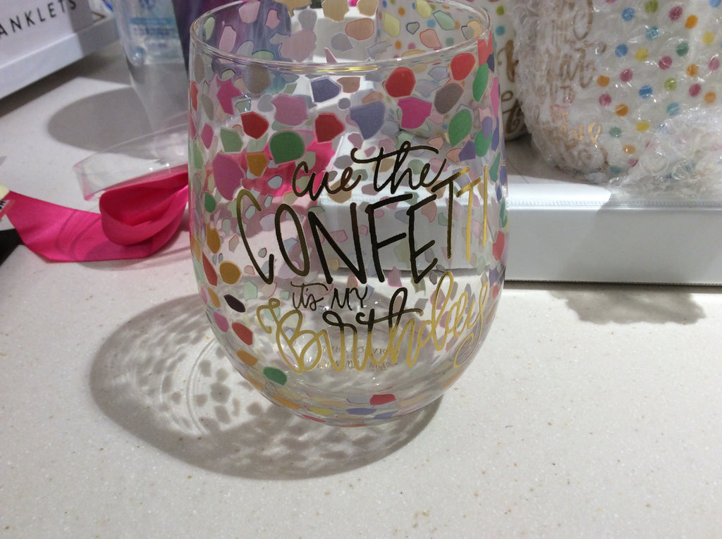 Confetti Stemless Wine Glass (Cue the Confetti, It's my Birthday)
