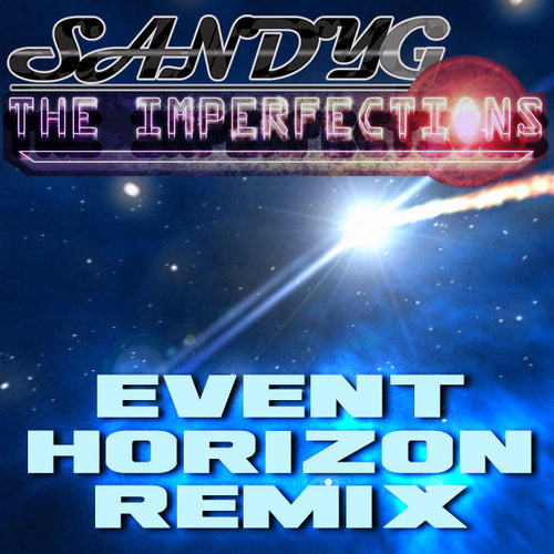 SandyG Event Horizon Remix Cover