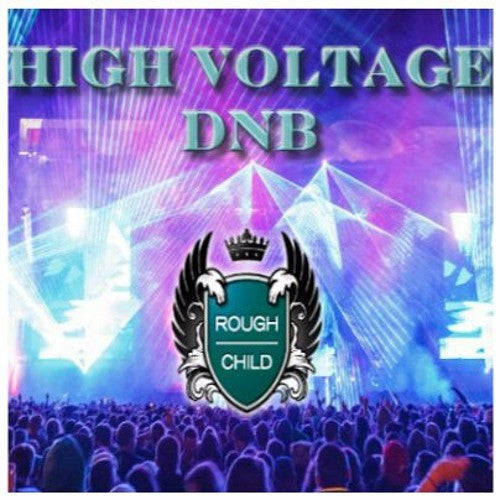 High Voltage Cover DnB Mix Rough Child