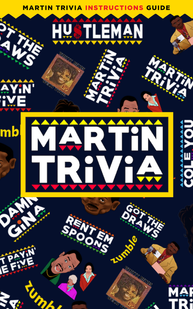 MARTIN TRIVIA: INSTRUCTIONS GUIDE