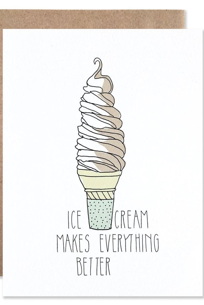 Ice Cream Makes Everything Better Card