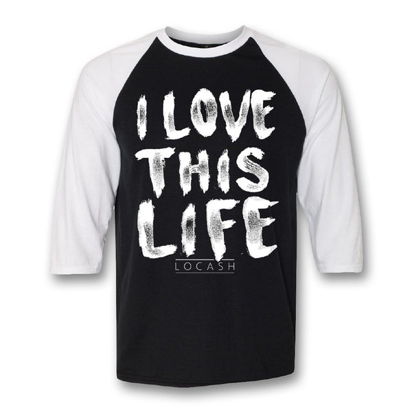 I Love This Life Raglan