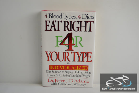 Eat Right 4 Your Type Hardcover Book 1997 Bestseller Peter J. D'Adamo