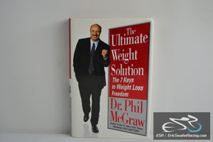 The Ultimate Weight Solution Hardcover Book 2003 Dr. Phil McGraw
