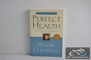 Perfect Health: The Complete Mind/Body Guide Hardcover Book Deepak Chopra