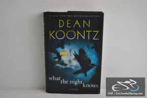 What the Night Knows Novel Hardcover Book 2010 Dean Koontz