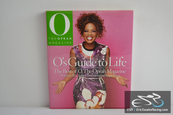 O's Guide to Life: Best of Oprah Magazine Hardcover Book 2007