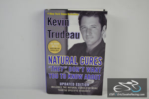 "Natural Cures ""They"" Don't Want You To Know About Book 04 Kevin Trudeau"