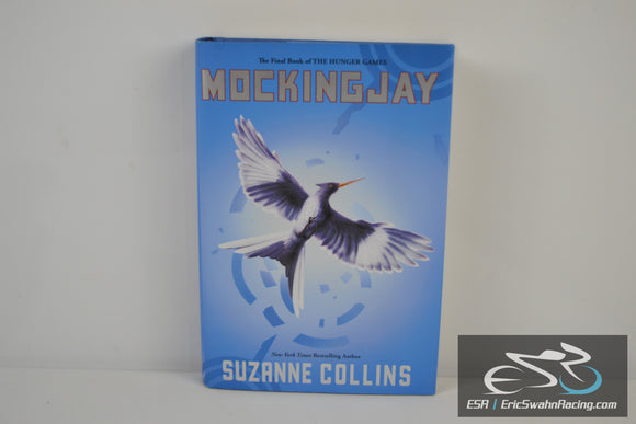 Mockingjay (The Hunger Games) Hardcover Book 2010 Suzanne Collins