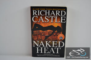 Naked Heat Paperback Book 2012 Richard Castle