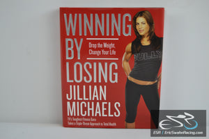 Winning by Losing Hardcover Book 2005 Jillian Michaels