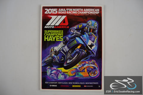 MotoAmerica Magazine - Official Season Guide 2015 AMA/FIM Motorcycle Road Racing