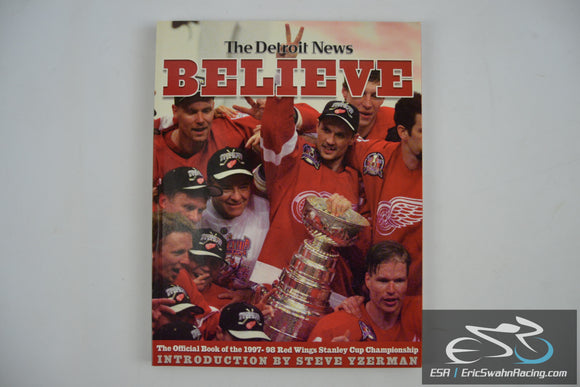 The Detroit News Paperback Book - Believe 1997-98 Stanley Cup Champions