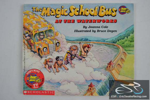 The Magic School Bus - At The Waterworks Scholastic Paperback Book 1986