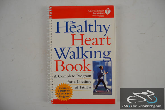 The Healthy Heart Walking Spiral Bound Book 1995 American Heart Association