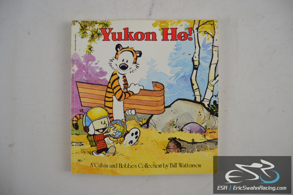 Yukon Ho! Calval and Hobbes Paperback Book 1991 Bill Watterson