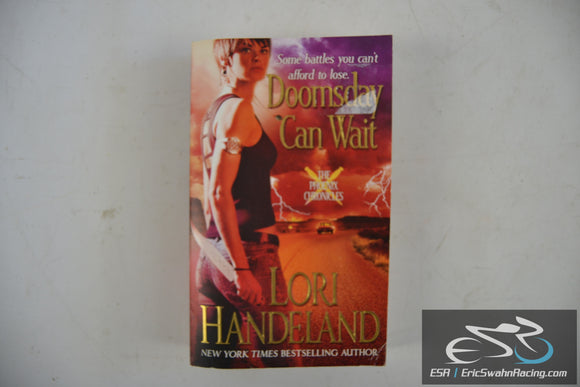 Doomsday Can Wait - The Phoenix Chronicles Book 2 Paperback 2009 Lori Handeland