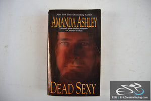 Dead Sexy Paperback Book 2007 Amanda Ashley