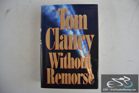 Without Remorse Hardcover Book 1993 Tom Clancy