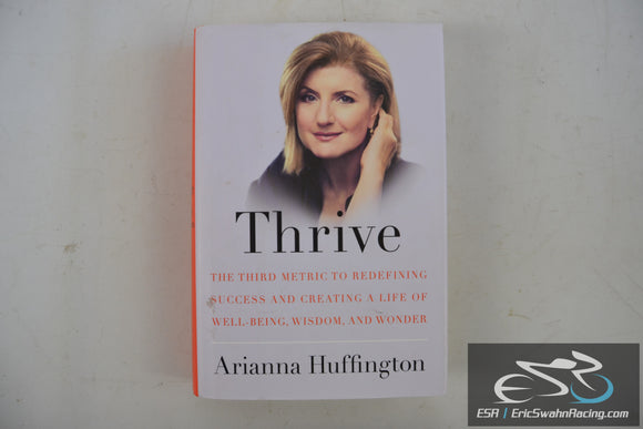 Thrive: Redefining Success Hardcover Book 2014 Arianna Huffington