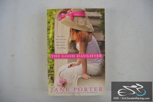 The Good Daughter - A Brennan Sisters Novel Paperback Book 2013 Jane Porter