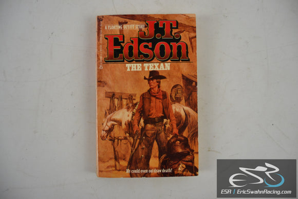 The Texan Paperback Book 1985 J. T. Edson