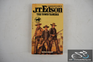 The Town Tamers - Floating Outfit Paperback Book 1985 J. T. Edson