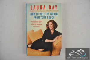 How to Rule the World from Your Couch Hardcover Book 2009 Laura Day