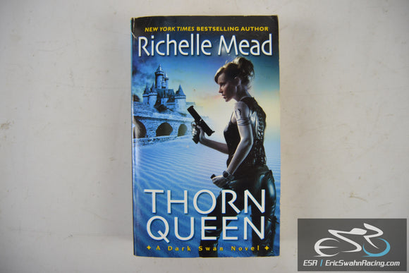 Thorn Queen - Dark Swan Book 2 Paperback 2009 Richelle Mead
