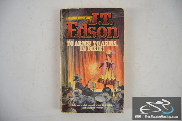 To Arms To Arms Dixie Paperback Book 1955 J. T. Edson