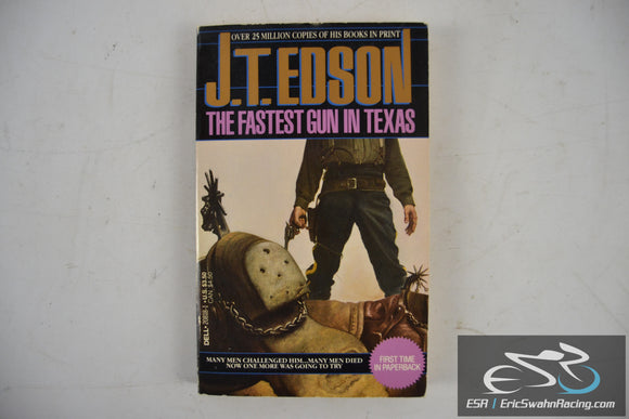 The Fastest Gun in Texas Paperback Book 1990 J. T. Edson