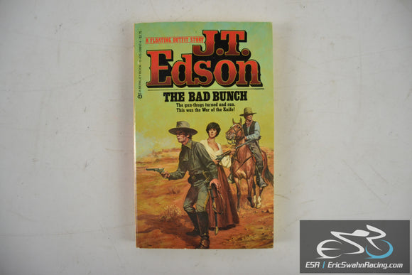 The Bad Bunch Paperback Book 1987 J. T. Edson